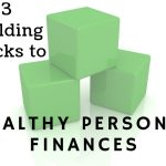 Lillian Turner-Bowman's Three Building Blocks To Healthy Personal Finances