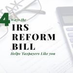 Four Ways the IRS Reform Bill Helps New York/New Jersey Metro Taxpayers Like You (and Me)
