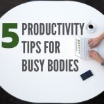 Five Productivity Tips for New York/New Jersey Metro Busy Bodies